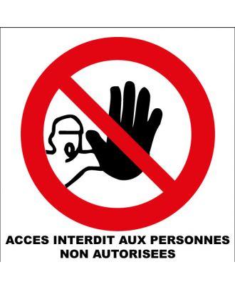 Autocollant accès interdit aux personnes non autorisées