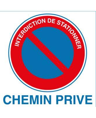 Panneau PVC interdiction de stationner chemin privé